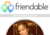 Friendable App Metrics Increase as Celebrity Partnership Builds Momentum
